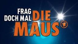 Schriftzug Frag doch mal die Maus und Maus.; Rechte: WDR   Ben Knabe   Trickstudio Lutterbeck